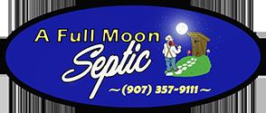 A Full Moon Septic Pumping Wasilla Alaska